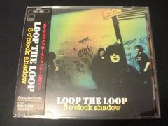 LOOP THE LOOP CD 5 o'clock shadow
