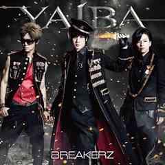 BREAKERZ YAIBA 通常盤 CD DAIGO AKIHIDE SHINPEI ヴァンガード