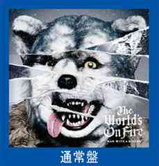 ��MAN WITH A MISSION�y8980 �ʏ��CD�zThe World�fs On Fire��