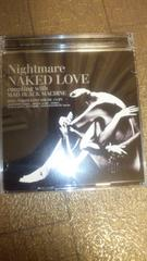 ナイトメアNAKED LOVECD+DVD(NAKED LOVE)