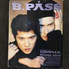 1990 COMPLEX B PASS 吉川晃司布袋寅泰BOOWYコンプレクッス