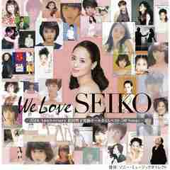 �V�i����We Love SEIKO���c���q ���ɃI�[���^�C���x�X�g 50 Song