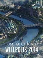 即決 特典付き BUMP OF CHICKEN 「WILLPOLIS 2014」初回盤 DVD