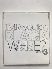 T.M.Revolution / BLACK or WHITE Version3