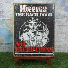 新品【ブリキ看板】Hippies Use Back Door -No Exceptions-