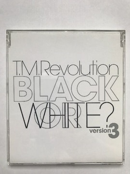 T.M.Revolution / BLACK or WHITE Version3