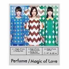 Perfume「Magic of Love」CD+DVD 18thSINGLE