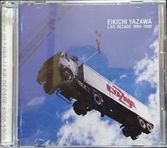 矢沢永吉 LIVE DECADE 1990-1999/EIKICHI YAZAWA 2CD 帯付 中古