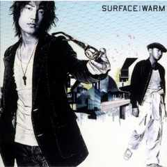 SURFACE / WARM 椎名慶治