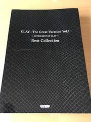 バンドスコア□GLAY/THE GREATEST VACATION VOL.1 グレイ