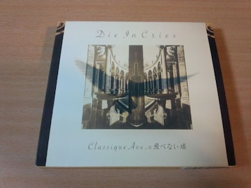 DIE IN CRIES CD「クラシック・アヴェニューの飛べない鳩」●