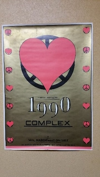 COMPLEXコンプレックスセカンドシングル1990店頭ポスター
