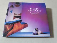 鈴木雅之CD「フェア・アフェアー FAIR AFFAIR」初回盤●