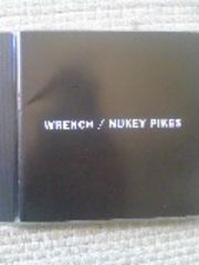 WRENCH + NUKEY PIKES  Split CD