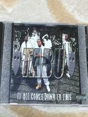 tabu/it all comes down to this g-rap