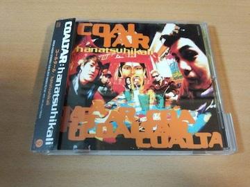 コールタールCD「hanatsuhikali」COALTAR 廃盤●